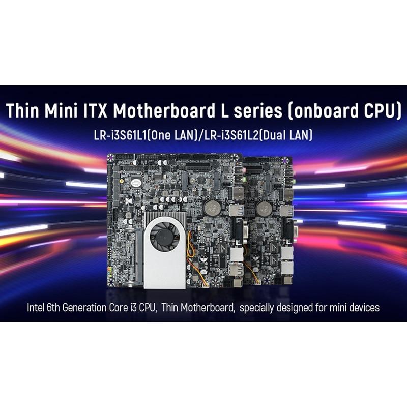 X86 اللوحة الأساسية ل كور I3-6100U لوحة تحكم رئيسية ITX مصغر DDR3L دعم 8 جرام اللوحة الرئيسية المصغرة ل كمبيوتر مكتبي