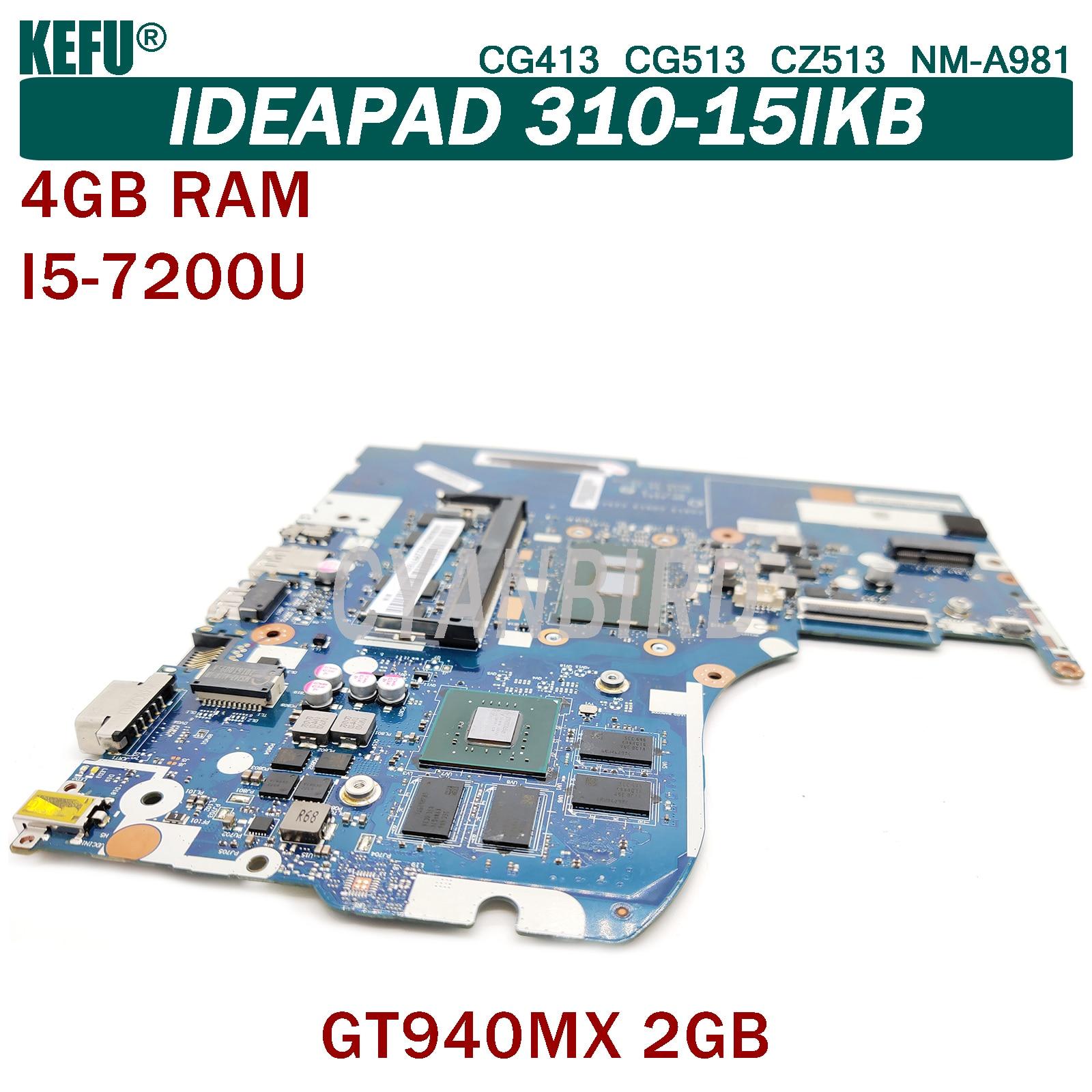 KEFU NM-A981 اللوحة الرئيسية الأصلية لينوفو IdeaPad 310-15IKB مع 4GB-RAM I5-7200U اللوحة الأم GT940MX-2GB