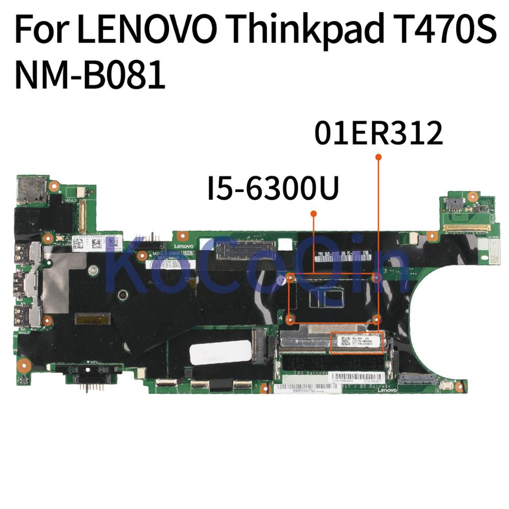 KoCoQin 01ER312 اللوحة الأم للكمبيوتر المحمول لينوفو ثينك باد T470S SR2F0 I5-6300U 4GB NM-B081 01ER312 اختبار كامل
