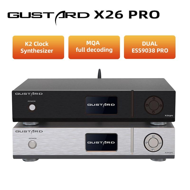 غوستارد DAC-X26PRO MQA DAC ESS9038 برو * 2 بلوتوث 5.0 K2 ساعة المزج X26 برو DSD512 PCM768KHz فك