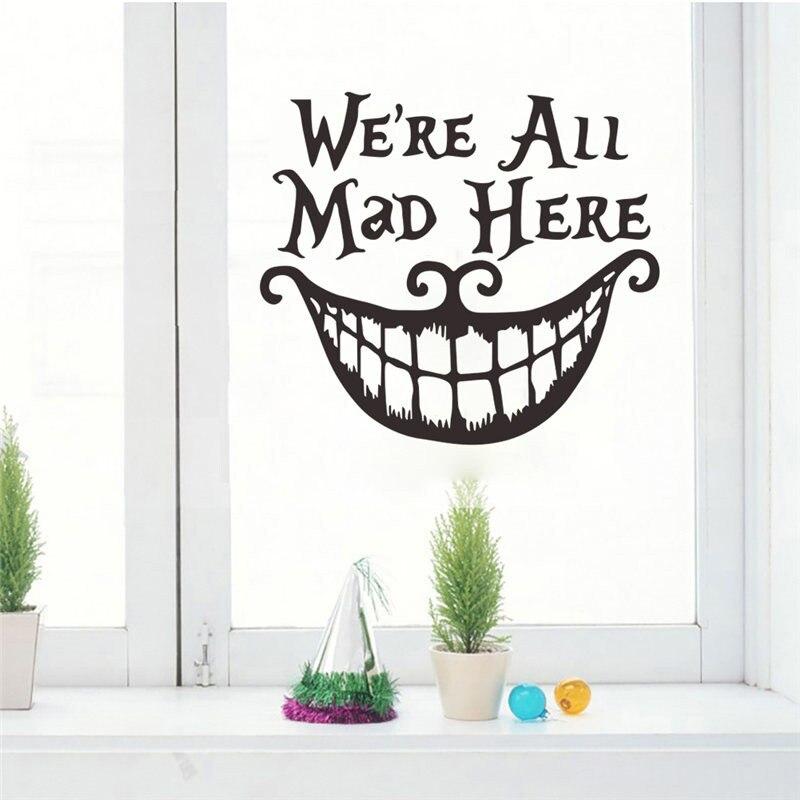 Todos estamos locos aquí cita pegatinas de pared para la decoración del...