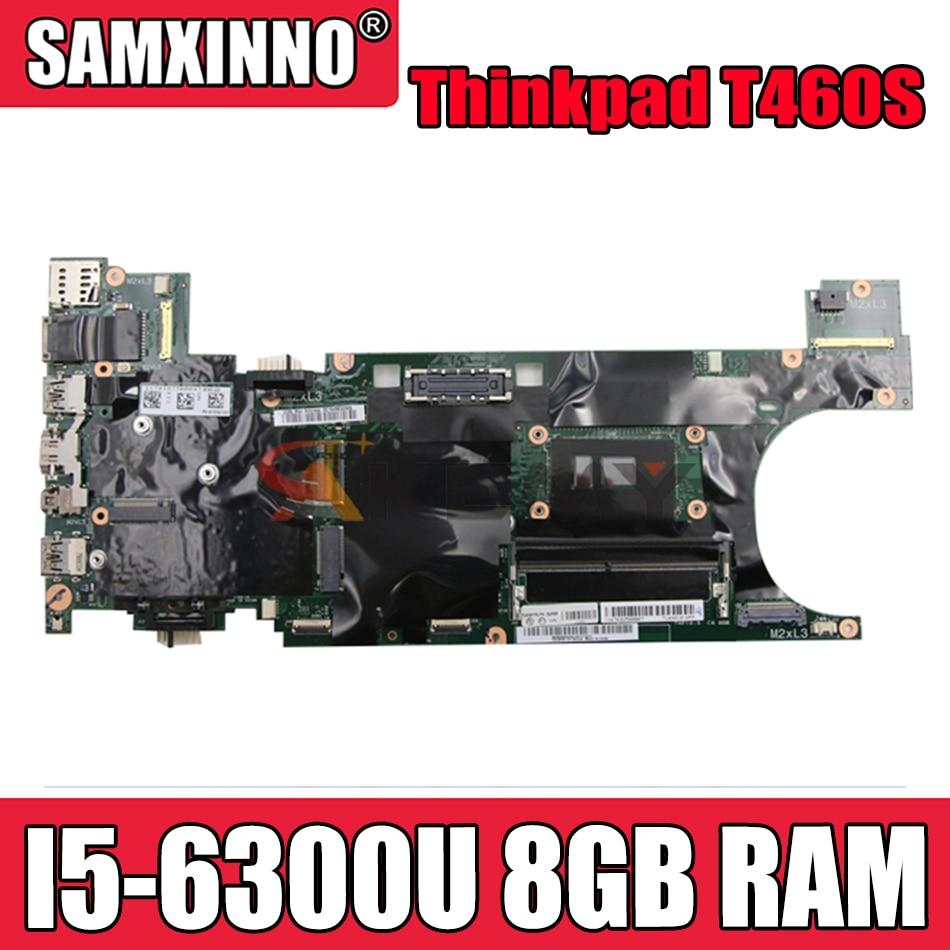 Akemy FRU 00JT953 00JT950 لينوفو ثينك باد T460S دفتر اللوحة BT460 NM-A421 CPU I5 6300U 8 جيجابايت RAM 100% اختبار العمل