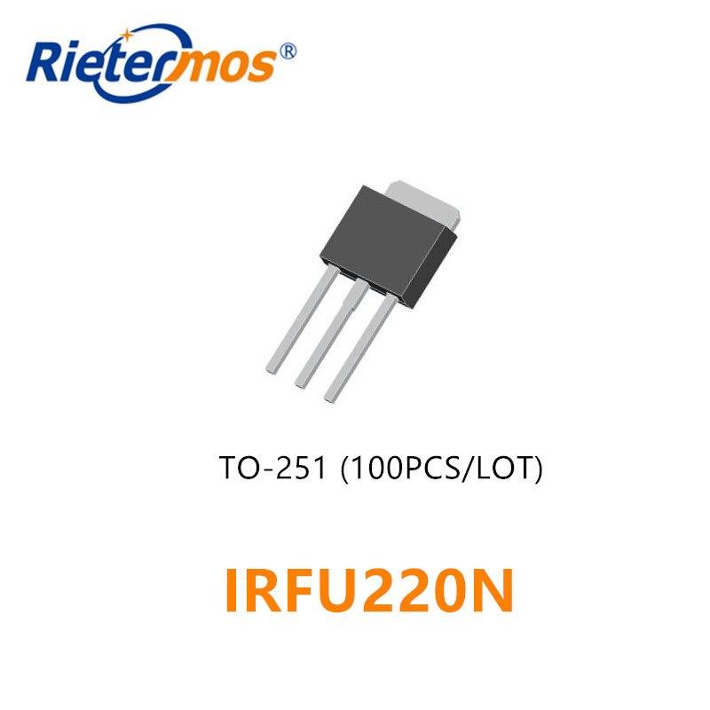 100 قطعة 500 قطعة IRFU220NPBF IRFU220N TO252 FU220N TO251 200V5A شحن مجاني