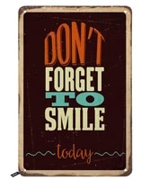 dont forget to smile today tin signsvintage metal tin sign for men womenwall decor for barsrestaurantscafes pubs12x8 inch