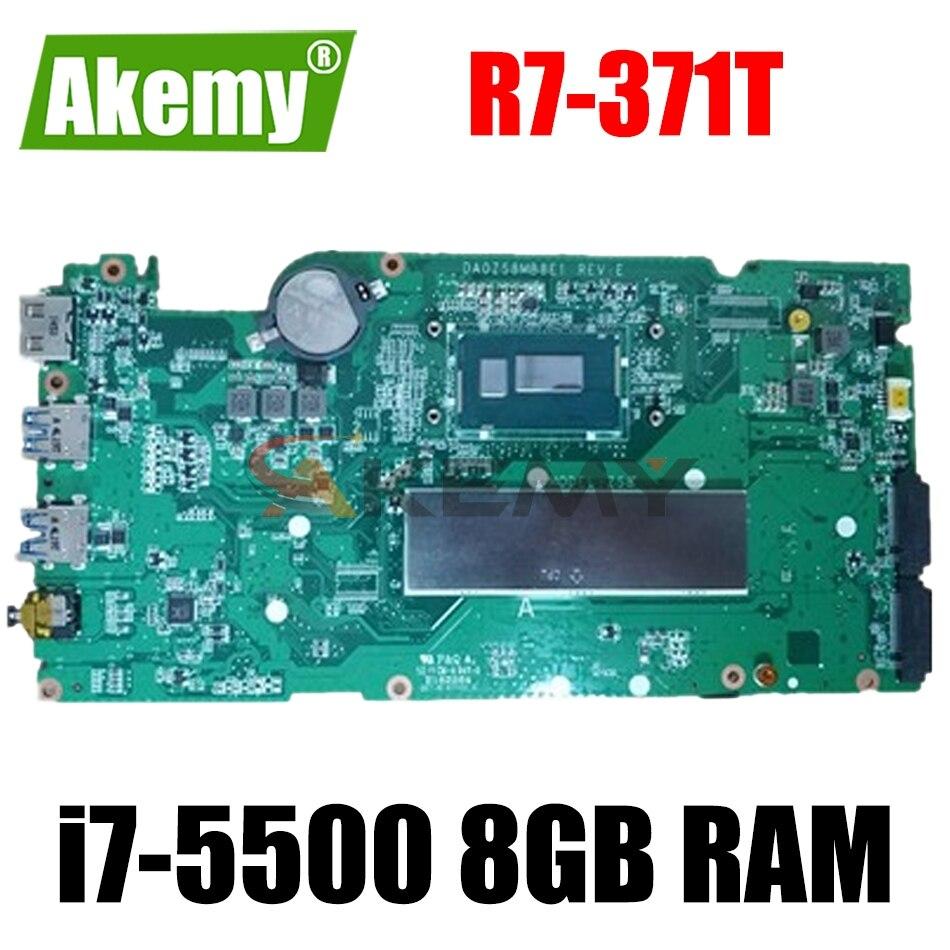 DA0ZS8MB8E0 DA0ZS8MB8E1 اللوحة الأم لشركة أيسر أسباير R7-371T اللوحة الأم DDR3 i7-5500 8GB RAM 100% اختبارها بالكامل