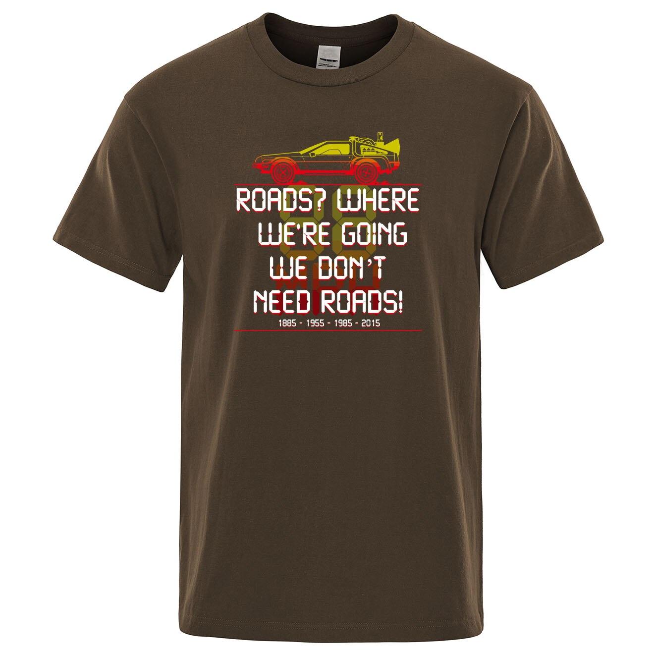 De volta ao futuro nós não precisamos estradas t camisa 2020 verão algodão marca roupas humor camiseta vintage casual legal camiseta