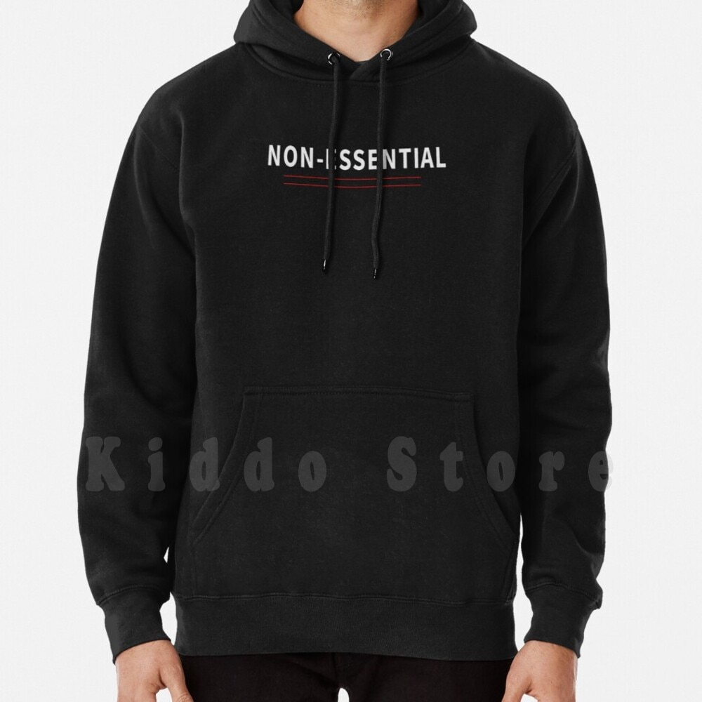 Non-Essential! hoodies long sleeve Non Essential Non Essential Worker Ill Be There For You Friends Staycation