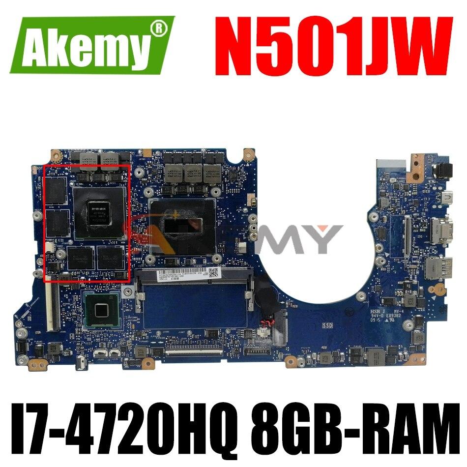 Akemy N501JW اللوحة الأم لأجهزة الكمبيوتر المحمول ASUS ROG G501JW G501J N501J اللوحة الرئيسية الأصلية 8GB-RAM I7-4720HQ