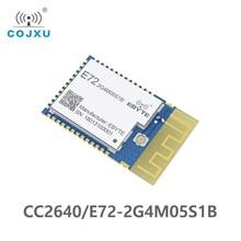 E72-2G4M05S1B CC2640 Module Bluetooth Module Bluetooth BLE4.2 émetteur et récepteur sans fil 2.4GHz
