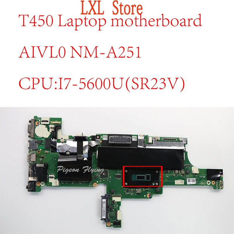 Get T450 motherboard Mainboard For Thinkpad T450 Laptop 20BV 20BU 20DJ  AIVL0 NM-A251 CPU:I7-5600U FRU 00HN531 00HN535 00HT728 NEW