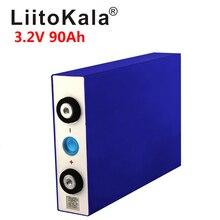 LiitoKala 3.2v 90Ah LifePo4 batterie lithium 270A 3C haute vidange pour bricolage 12V 24V onduleur solaire véhicule électrique entraîneur chariot de golf
