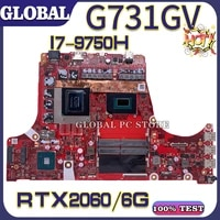 kefu motherboards g531g laptop motherboard for asus g531gw g531gv g731gv 100 test original mainboard i7 9750h rtx20606g