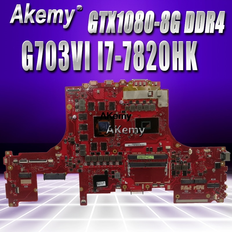 G703VI اللوحة الأم لأجهزة الكمبيوتر المحمول For Asus ROG G703VI G703 G703VI-XH74K وحدة المعالجة المركزية: I7-7820HK وحدة معالجة الرسومات: GTX1080 DDR4 69N12LM12B05 100% اختبار