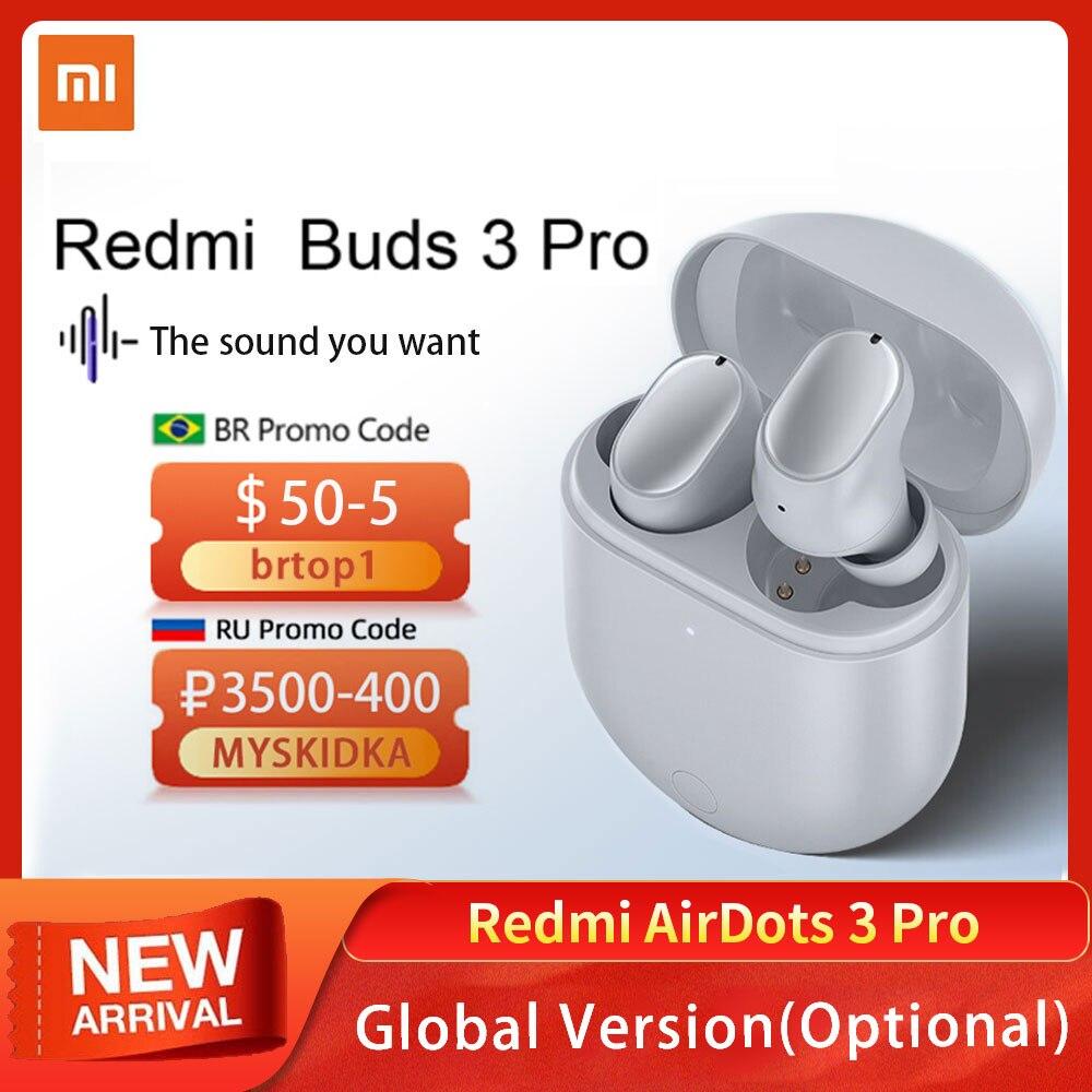 الإصدار العالمي من سماعات شاومي ريدمي براعم 3 برو بلوتوث 5.2 اللاسلكية سماعات إلغاء الضوضاء سماعات ريدمي إيردوتس 3 برو