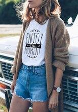 2020 femmes Instagram T-Shirt Wanderlust hauts profiter du Moment T-Shirt bonheur T-Shirt tenue unisexe T-Shirt Style urbain