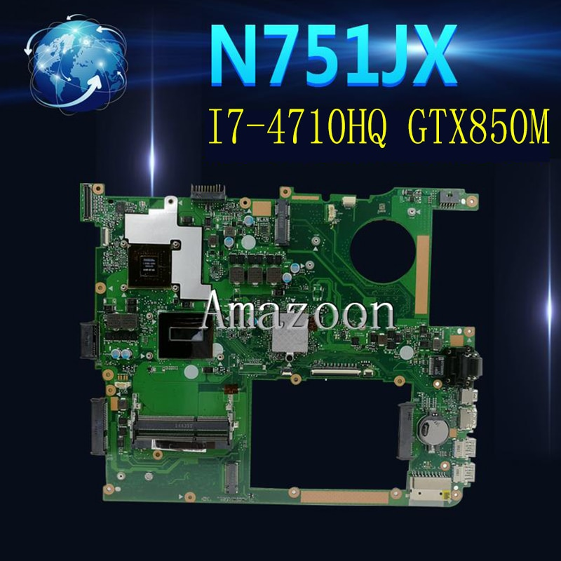 Amazoon n751jx placa-mãe do portátil para For Asus n751jx n751j n751 teste original mainboard I7-4710HQ GTX850M-4G edp
