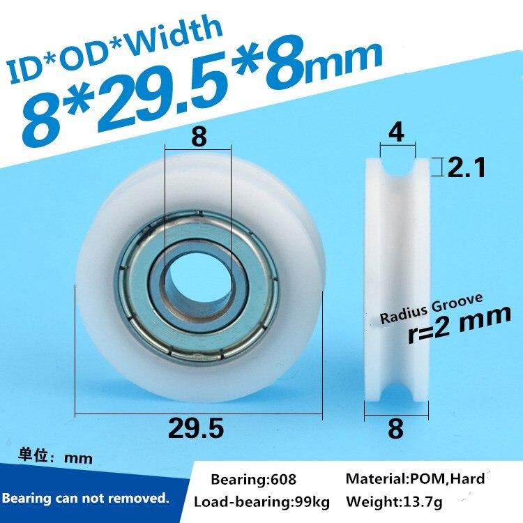 5 pces 8x29.5x8mm delrin pom em forma de u roda de rolamento polia r2mm v guia de trilha roda de rolo do sulco pom 608 roda de rolamento