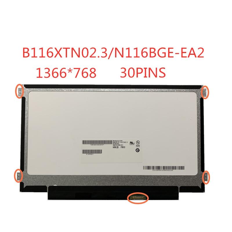 Ücretsiz Shippi 11.6 inç ince LCD ekran paneli 30pins eDP B116XTN02.3 NT116WHM-N23 N116BGE-EB2 N116BGE-EA2 M116NWR1 R7 1366*768