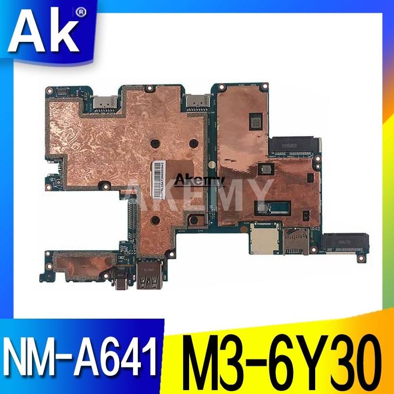 Placa base NM-A641 para ordenador portátil For Lenovo MIIX 700-12ISK placa base original 4G-RAM M3-6Y30
