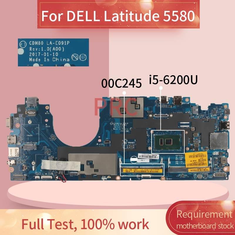 CN-00C245 00C245 لديل خط العرض 5580 i5-6200U مفكرة اللوحة LA-E091P SR2EY DDR3 اللوحة المحمول
