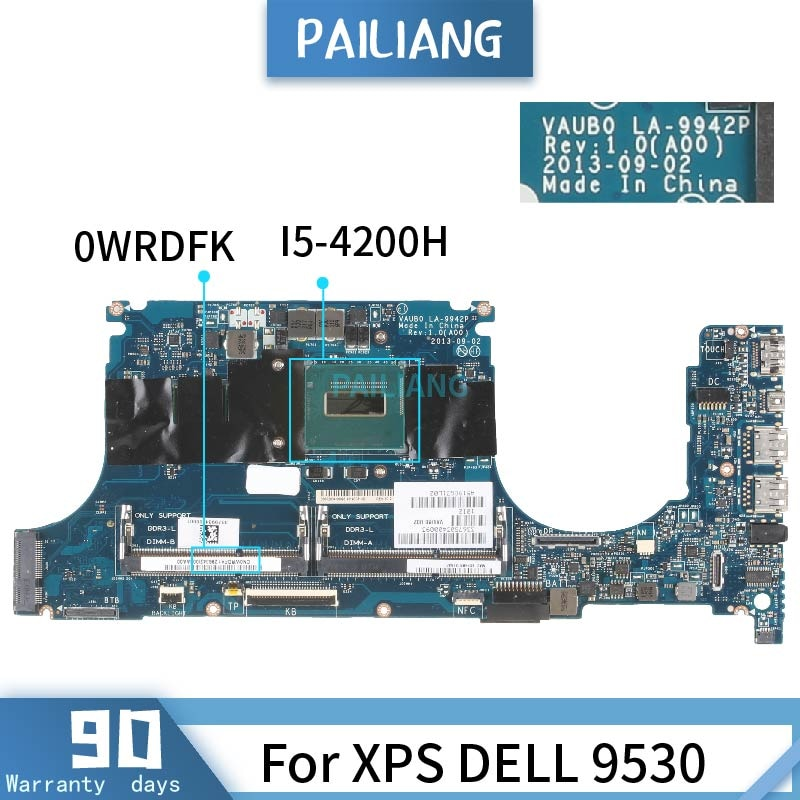 PAILIANG اللوحة لابتوب XPS ديل 9530 اللوحة LA-9942P 0WRDFK النواة SR15G I5-4200H اختبار DDR3