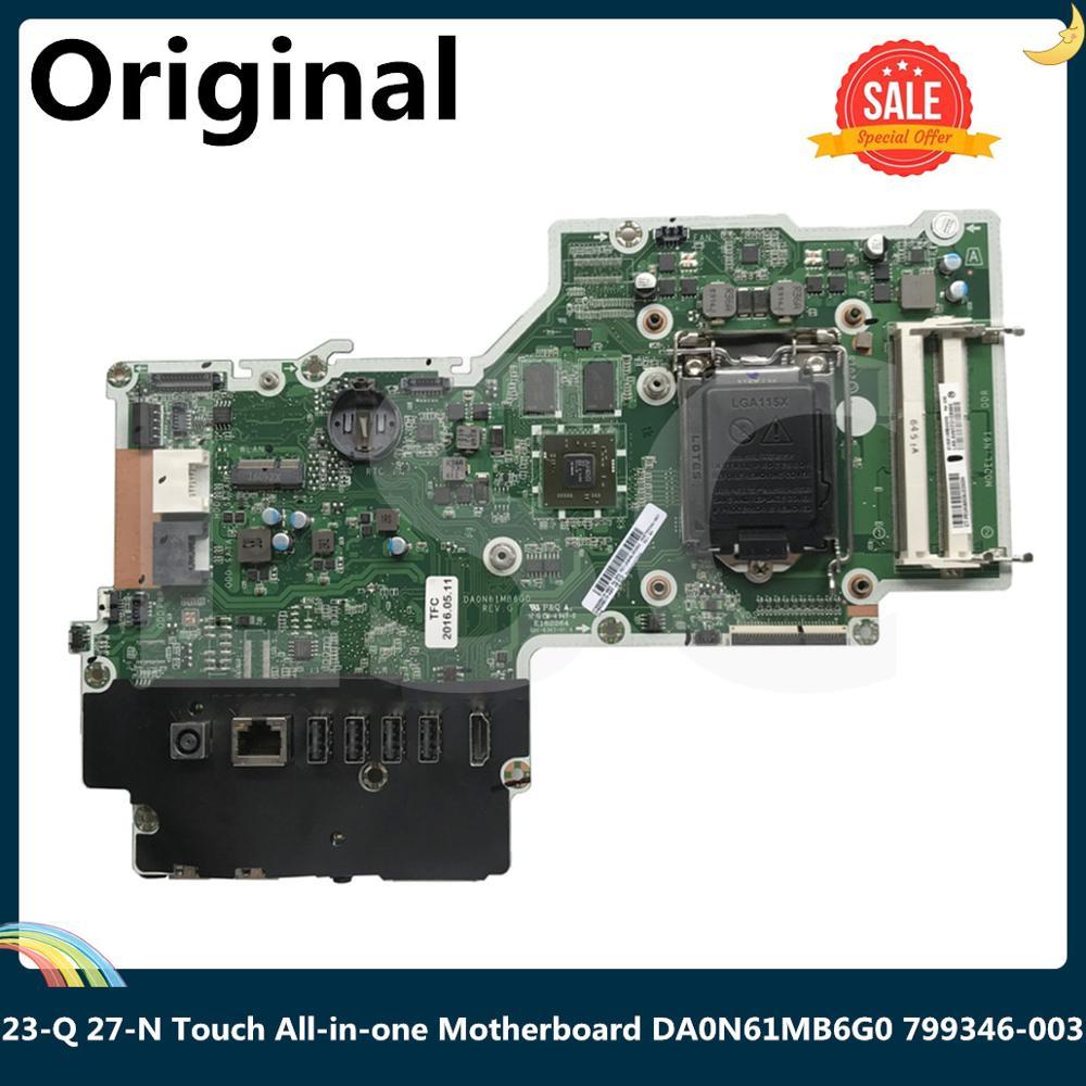LSC для HP Pavilion 23-Q 27-N Touch все-в-одном материнская плата DA0N61MB6G0 799346-003 799346-503 828619-003 828619-603
