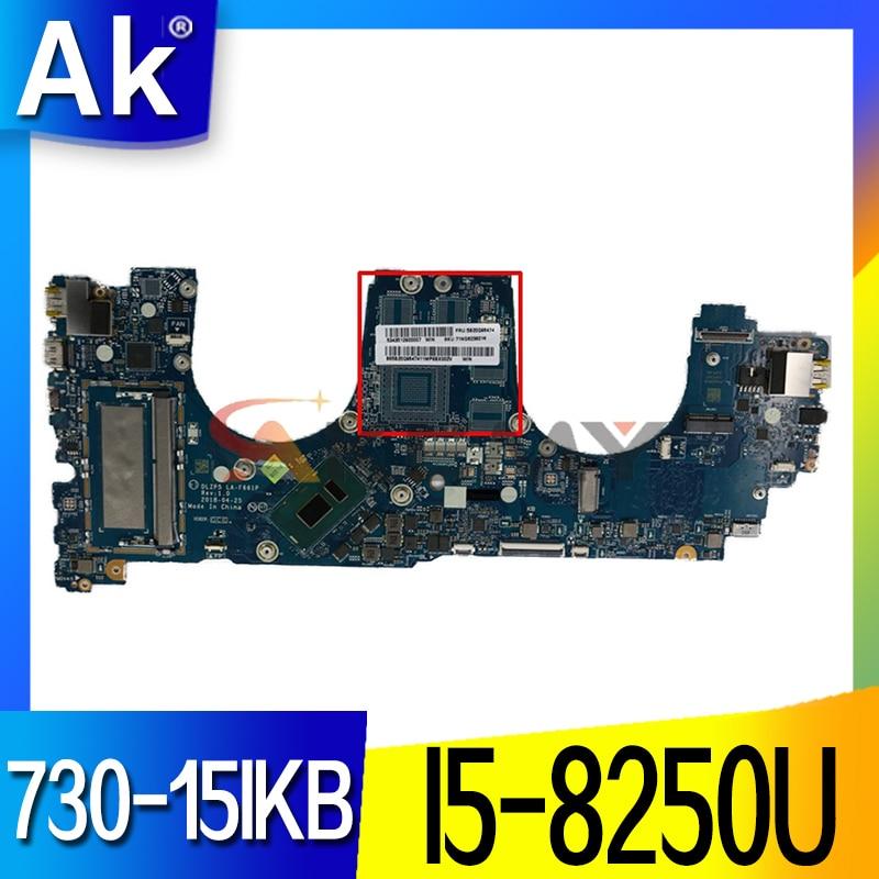لينوفو اليوغا 730-15IKB 15.6 بوصة اللوحة المحمول SR3LA I5-8250U وحدة المعالجة المركزية DLZP5 LA-F661P 5B20Q96474 اللوحة الرئيسية