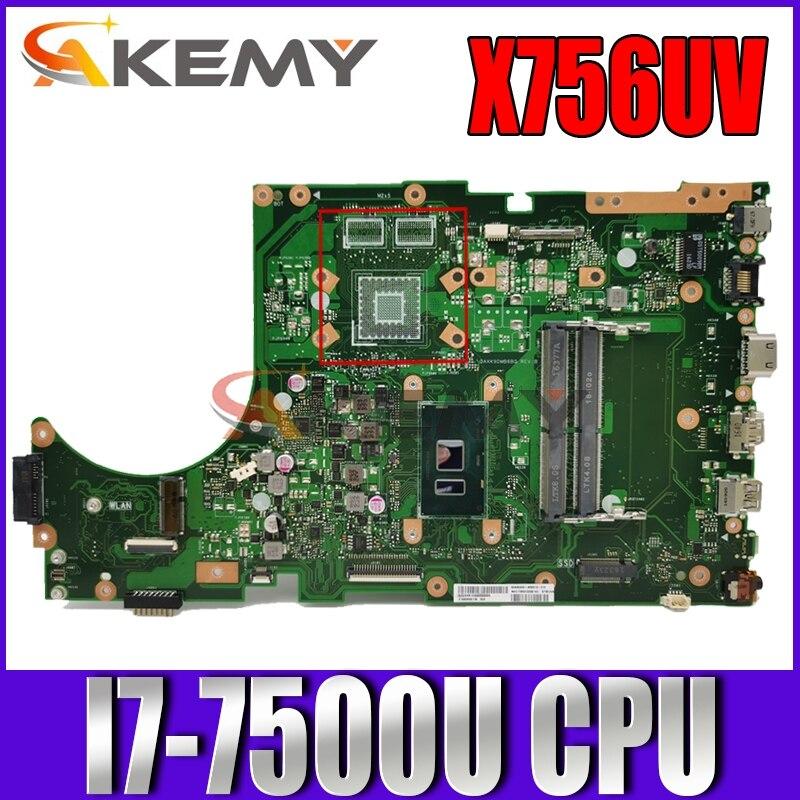 Akemy X756UV الكمبيوتر المحمول اللوحة ل ASUS X756UAK X756UA X756UVK الأصلي اللوحة الرئيسية I7-7500U