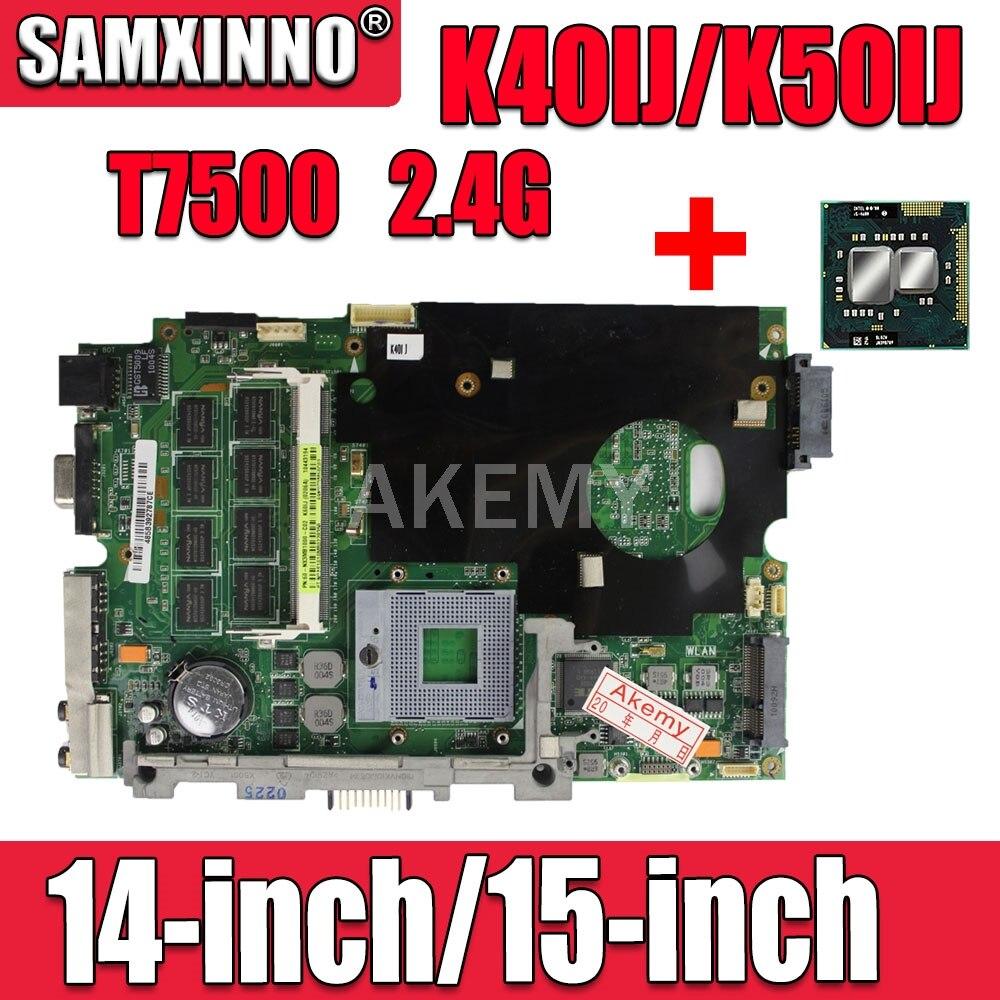 Отправить T7500 2 ядра ЦП для asus K40AB K40AD K40AF K50AB K50AD K50AF K40IN K40IJ K50IJ K50IN K40IP K50IP материнская плата для ноутбука