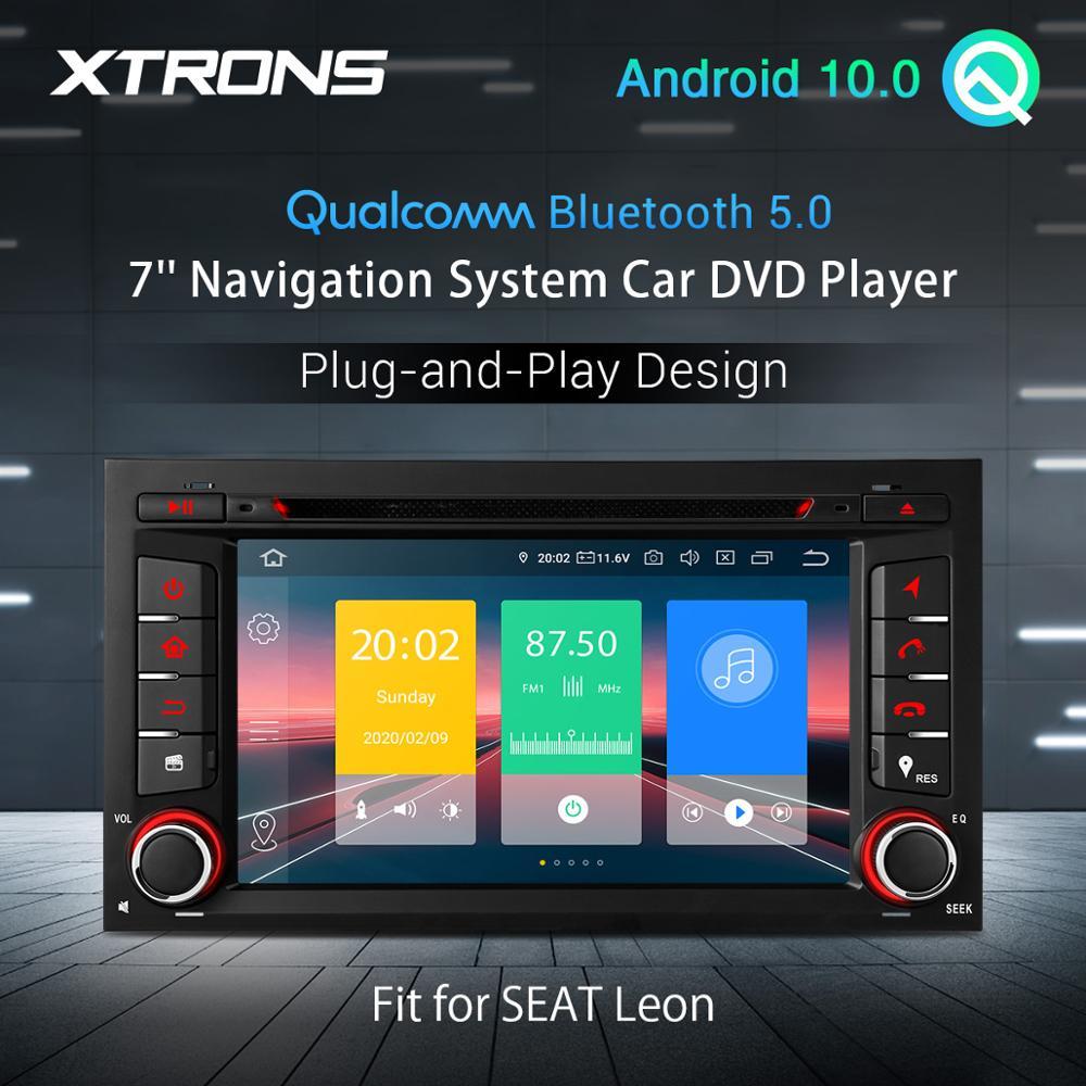 "XTRONS 7 ""Android 10,0 Qualcomm Radio Bluetooth 5,0 estéreo de coche reproductor de DVD Multimedia para asiento Leon 2013, 2014, 2015, 2016, 2017, 2018"