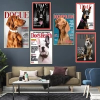 magazine covers pet portraits art prints poster moden fashion dog canvas painting wall pictures living room kids bedroom decor