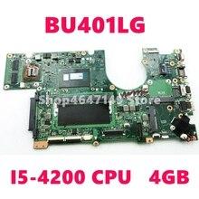 BU401LG 4G I5-4200 CPU carte mère pour ASUS BU401L BU401LG BU401LA BU401 ordinateur portable carte mère BU401LA carte mère Test OK