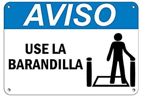 Señal de advertencia Aviso para uso en La Barandilla, señal de aluminio...