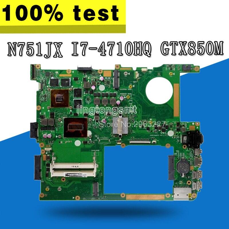 N751JX placa base I7-4710HQ GTX850M-4G para For Asus N751JX N751J N751 placa base de computadora portátil N751JX placa base N751JX placa base