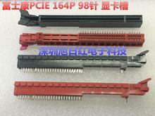 Motherboard 164P 98P PCI-E socket connector 16X 8X Graphics card slot fishtail PC DIY PCIE 164 Pins 98Pins