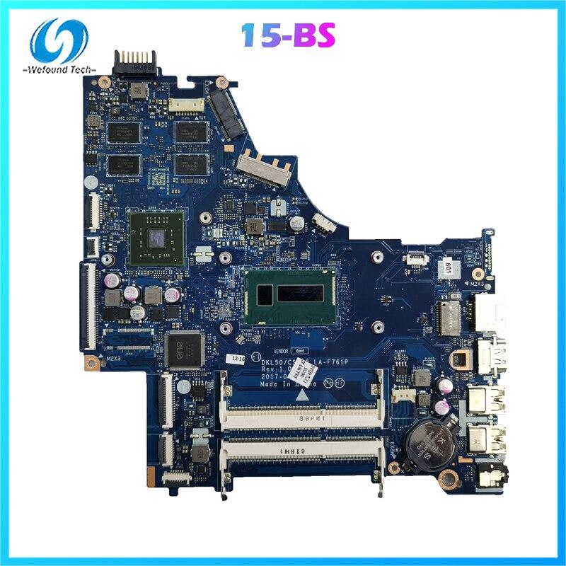 محمول لوحة رئيسية لأجهزة HP 15-BS L06174-601 L04450-601 DKL50 LA-F761P I3-5005U 2G المتقطعة الرسومات نوعية جيدة