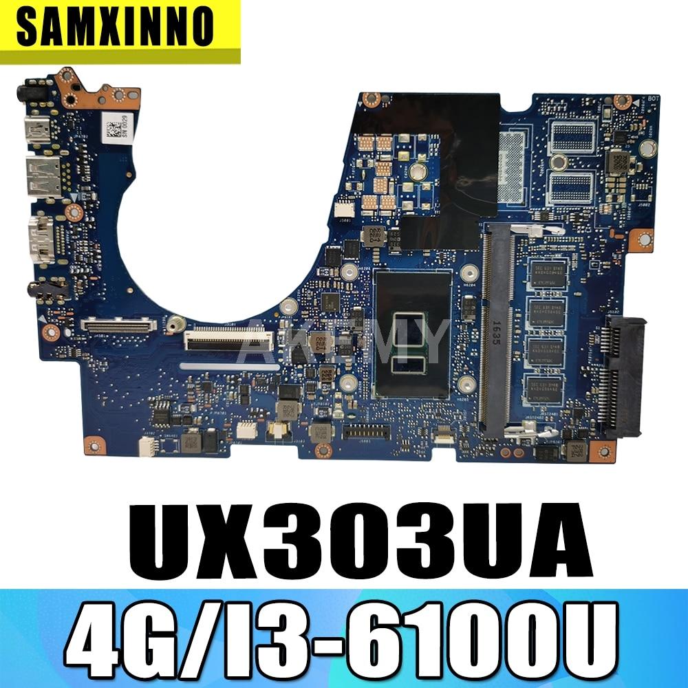 Akemy جديد UX303UA 4 جيجابايت RAM/i3-6100U وحدة المعالجة المركزية اللوحة ل ASUS ZenBook UX303UA UX303U UX303UB Laotop اللوحة الرئيسية