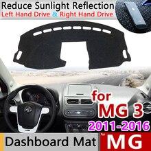 Pour MG 3 2011 2012 2013 2014 2015 2016 tapis anti-dérapant tableau de bord housse pare-soleil Dashmat tapis Anti-UV voiture accessoires pour MG3
