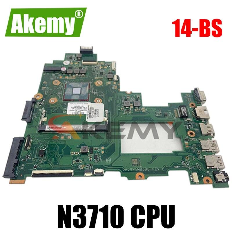 لوحة أم للكمبيوتر المحمول HP 14-BS عالية الجودة DA00P1MB6D0 مع وحدة المعالجة المركزية N3710 925424-501 925424-001 100% تم اختبارها بسرعة الشحن
