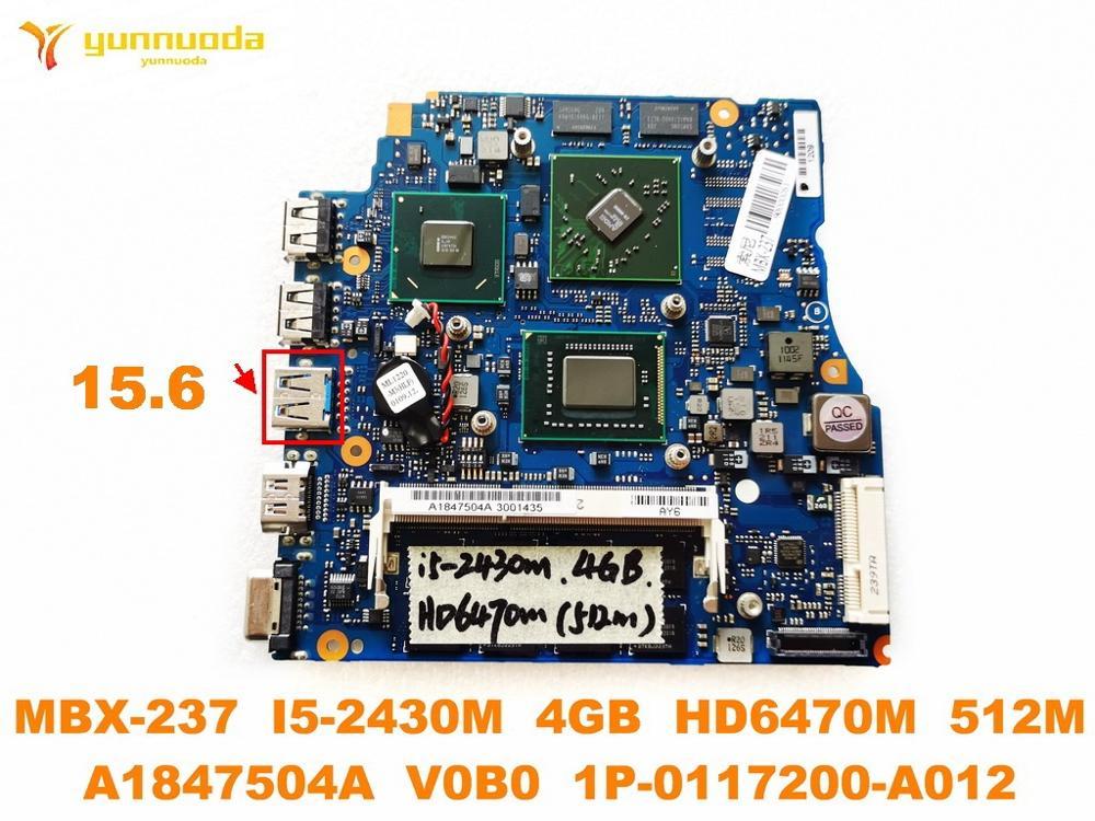 الأصلي لسوني MBX-237 اللوحة المحمول 15.6 MBX-237 I5-2430M 4GB HD6470M 512M A1847504A V0B0 1P-0117200-A012 اختبار