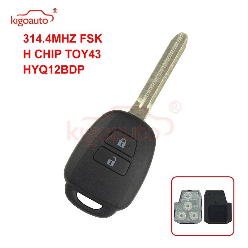 Kigoauto 89070-42880 DENSO HYQ12BDP Remote key 314.4Mhz for Toyota 2 button+H chip