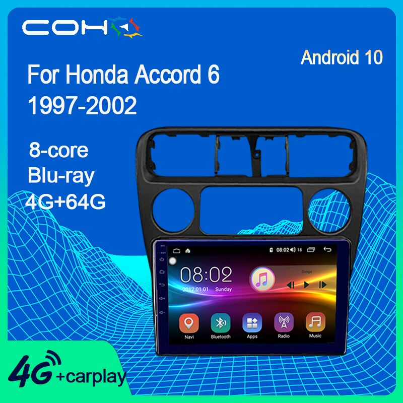 Coho For Honda Accord 6 1997-2002 Car Multimedia Player Stereo Receiver Autoradio Android 10.0 Octa