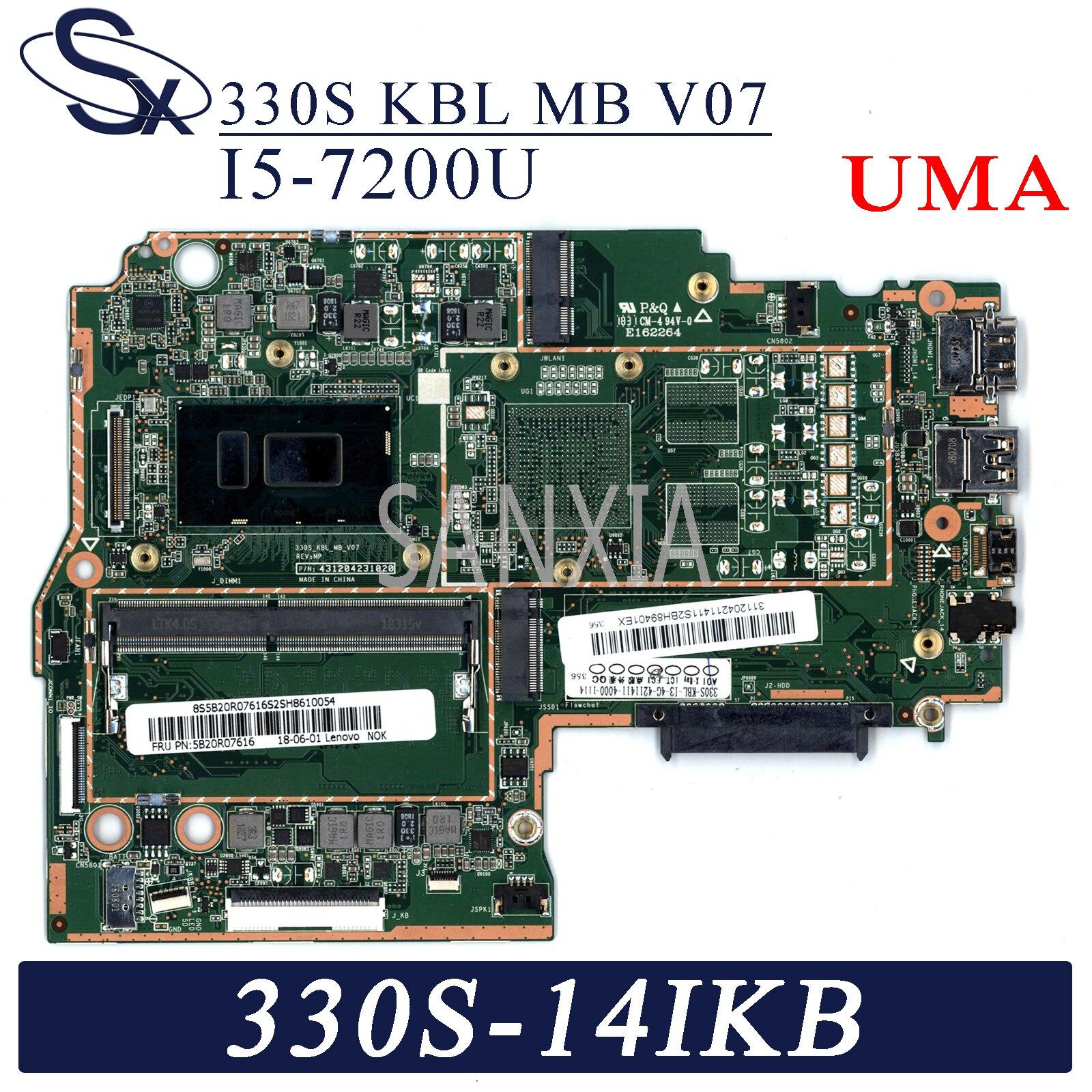 KEFU 330S_KBL_MB_V07 اللوحة الأم لأجهزة الكمبيوتر المحمول لينوفو Ideapad 330S-14IKB اللوحة الرئيسية الأصلية 4GB-RAM I5-7200U UMA
