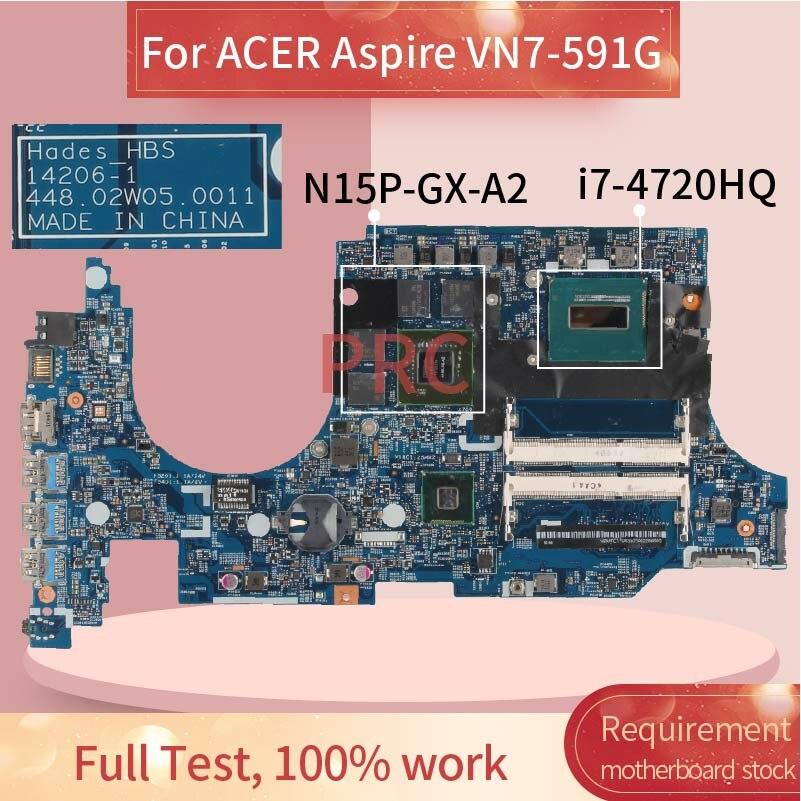 لشركة أيسر أسباير VN7-591 VN7-591G I7-4720HQ مفكرة اللوحة 14206-1 448.02W05.0011 SR1Q8 N15P-GX-A2 DDR3 اللوحة المحمول