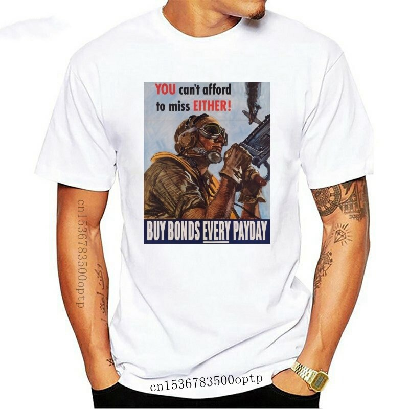New World War 2 Usa Propaganda Buy Bonds Every Payday T-Shirt Military History 2021 2021 Design Short-Sleeve Fashion Retro T Shi