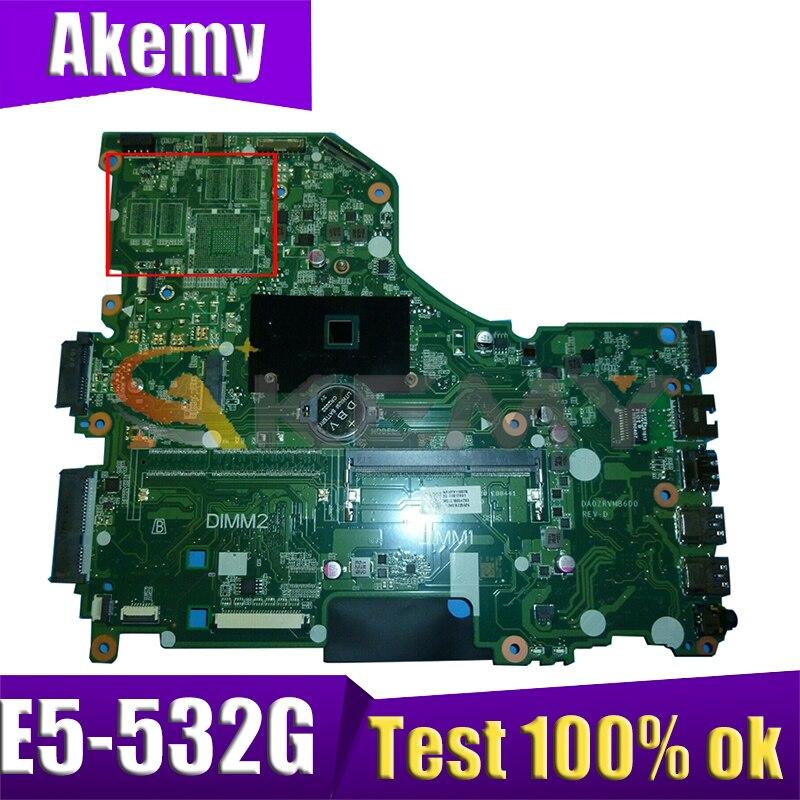 AKEMY NBMYW11004 NBMYW110045 اللوحة الأم للكمبيوتر المحمول لشركة أيسر Asipre E5-532G DA0ZRVMB6D0 اللوحة الرئيسية