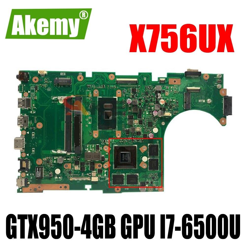 Akemy اللوحة لابتوب ASUS X756UXK X756UX X756UW X756UWK X756UV X756UQ اللوحة W/ GTX950-4GB GPU I7-6500U DDR4