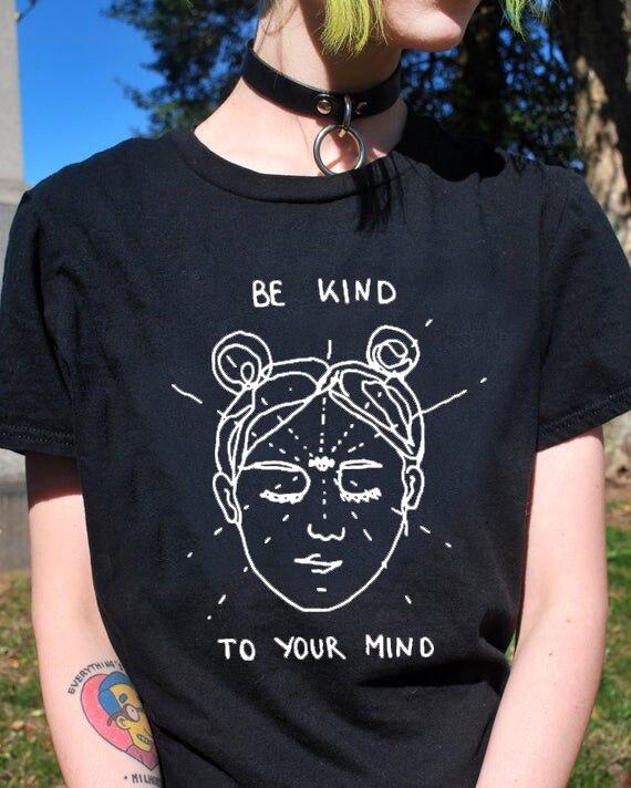 Seja amável para sua mente camiseta engraçado mente harajuku 100% algodão grunge t coreano à moda estéticas topos arte tshirts