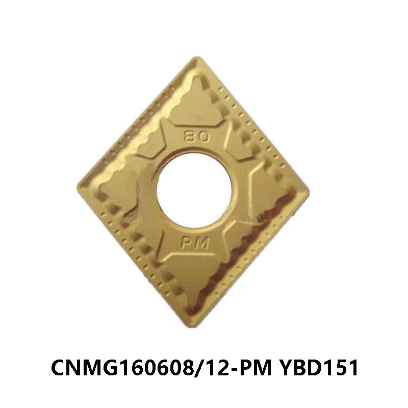 أصلي CNMG160608-PM CNMG160612-PM YBD151 تحول أداة معالجة الحديد الزهر CNMG 160608 160612 مخرطة القاطع كربيد إدراج