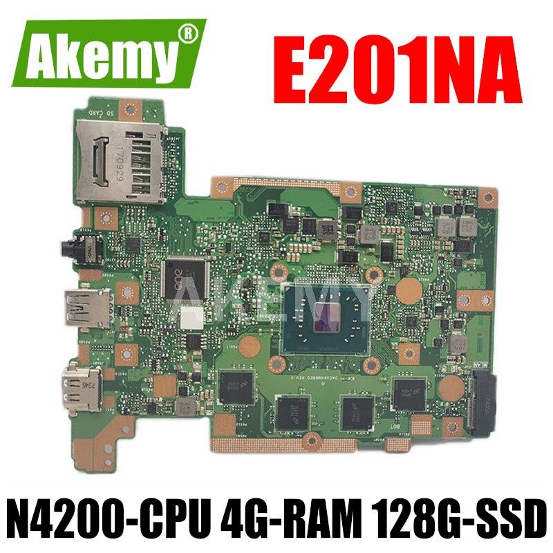 E201NA اللوحة الأم للكمبيوتر المحمول ASUS E201NAS E201NA E201N اللوحة الأم ث/N4200-CPU 4G-RAM 128G-SSD
